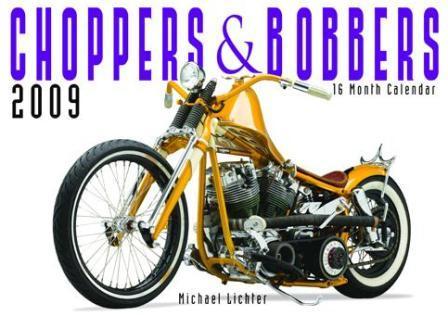 Choppers & Bobbers 2009 Calendar
