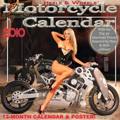2010 Heels & Wheels Motorcycle Calendar