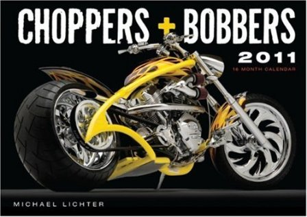 choppers and bobbers 2011 calendar